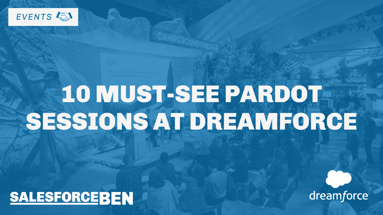 10 Must-see Pardot Sessions at Dreamforce