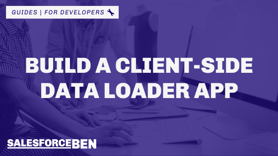 How to Build a Client-side Data Loader App