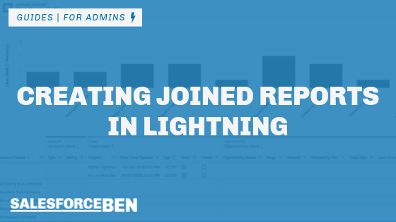 Creating Joined Reports in Lightning