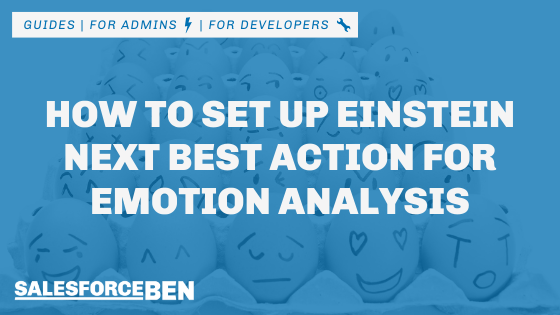 How to Set up Einstein Next Best Action for Emotion Analysis