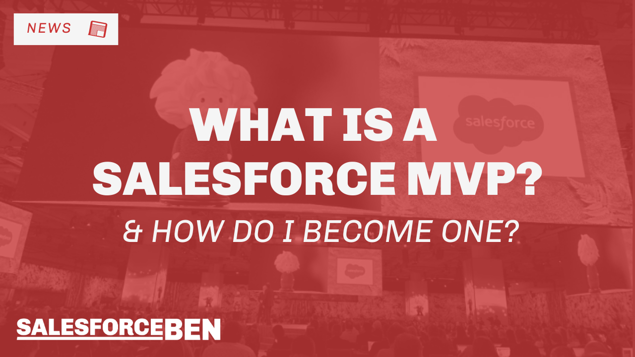 What is a Salesforce MVP & How Do I Become One?