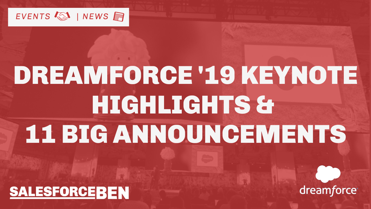 Dreamforce 2019: Keynote Summary & 11 Big Announcements