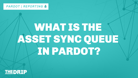 What is the Asset Sync Queue in Pardot?