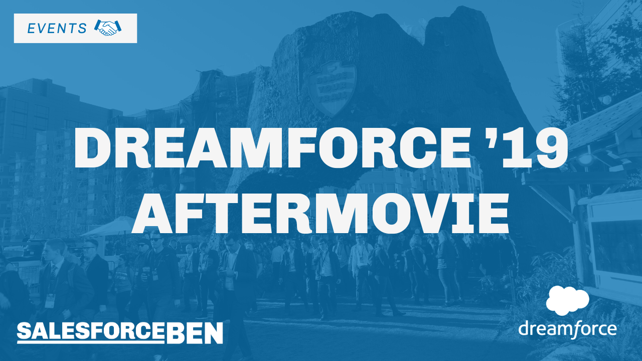 Dreamforce '19 Aftermovie: SalesforceBen.com Team Highlights