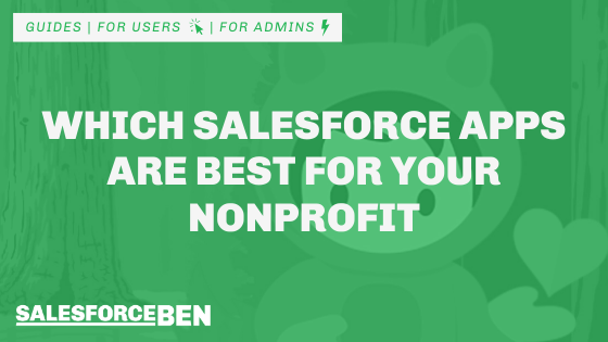 Which Salesforce Apps Are Best for Your Nonprofit?