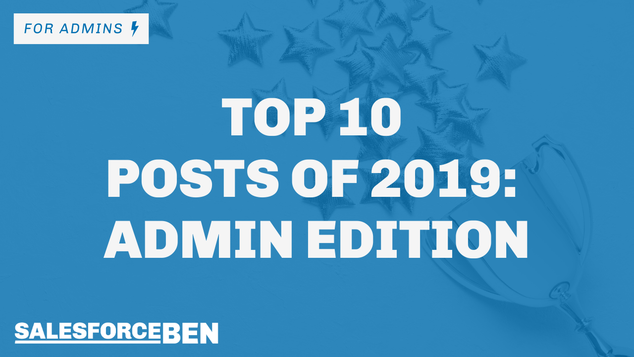 Top 10 Posts of 2019: Admin Edition