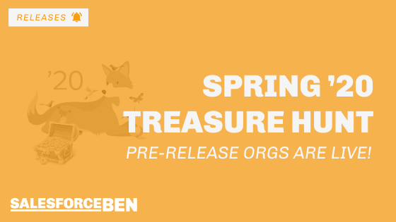 Spring '20 Treasure Hunt: Pre-Release Orgs Are Live!