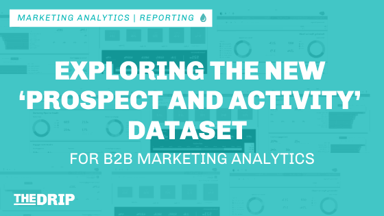 Exploring the New 'Prospect and Activity' Dataset for B2B Marketing Analytics