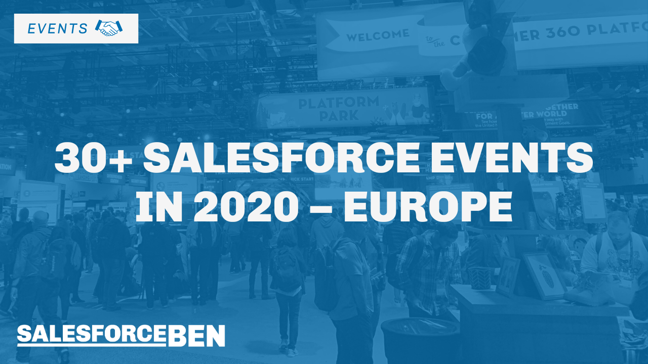 30+ Salesforce Events in 2020 – Europe