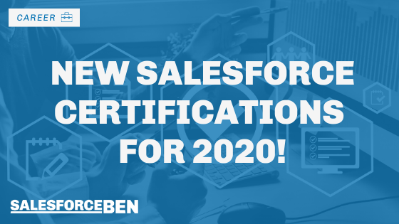 New Salesforce Certifications for 2020