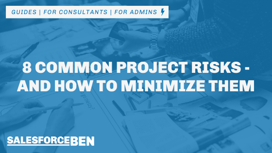 8 Common Project Risks – and How to Minimize Them [Infographic]