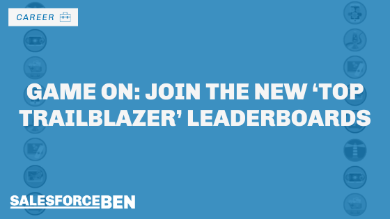 Game On: Join the New 'Top Trailblazer' Leaderboards