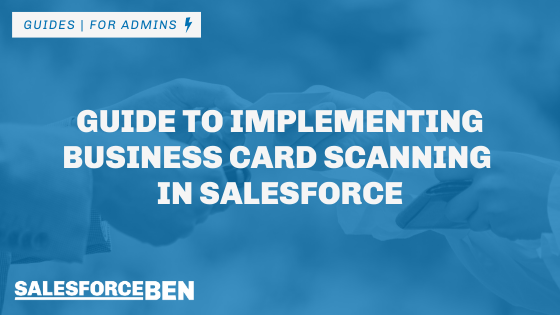 Guide to Implementing Business Card Scanning in Salesforce