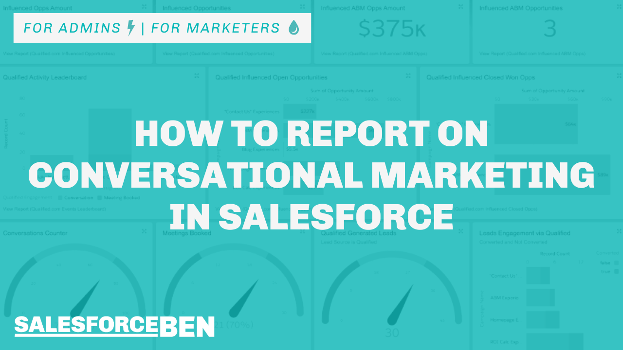 How to Report on Conversational Marketing in Salesforce
