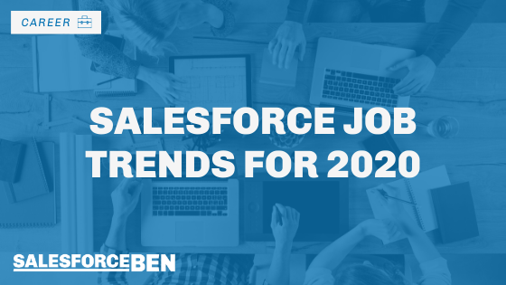 Salesforce Job Trends for 2020