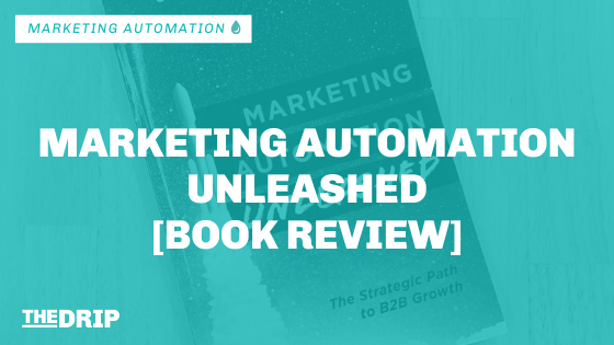 Marketing Automation Unleashed [Book Review]