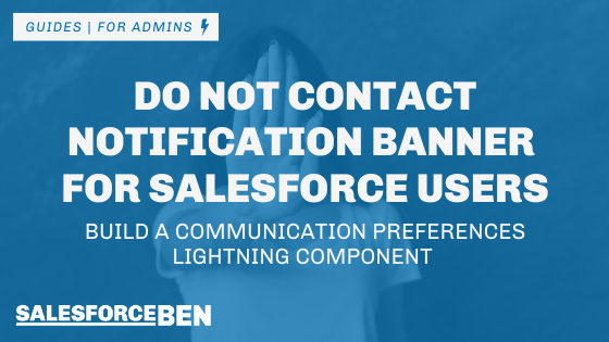 Do Not Contact Notification Banner for Salesforce Users (Lightning Component)