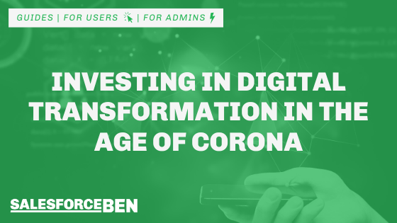 Investing in Digital Transformation in the Age of Corona