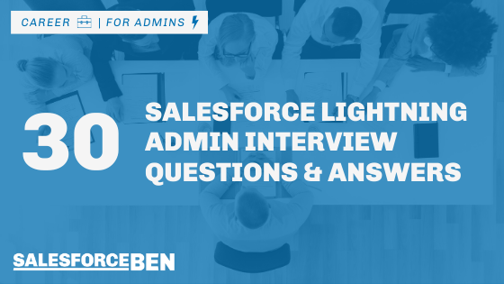 30 Salesforce Admin Interview Questions & Answers