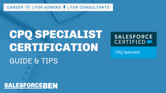 CPQ Specialist Certification Guide & Tips