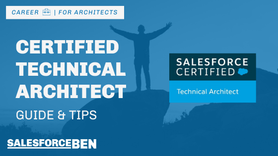 Certified Technical Architect Certification Guide & Tips