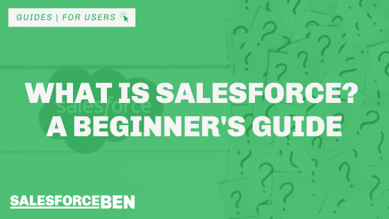 What is Salesforce? A Beginner's Guide