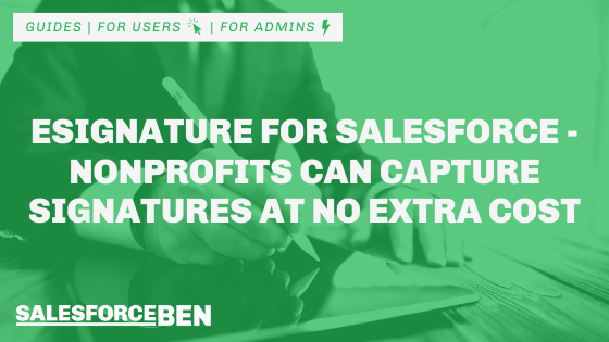 eSignature for Salesforce – Nonprofits Can Capture Signatures at No Extra Cost