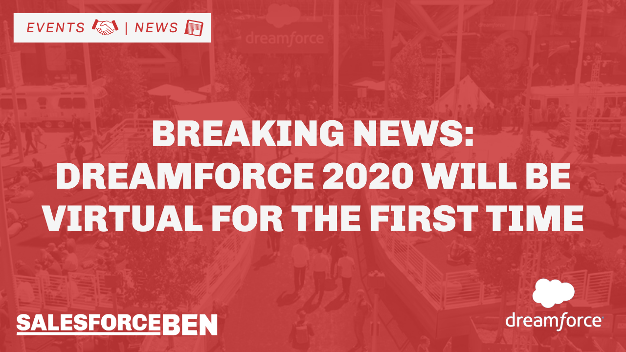 Breaking News: Dreamforce 2020 will be Virtual for the First Time