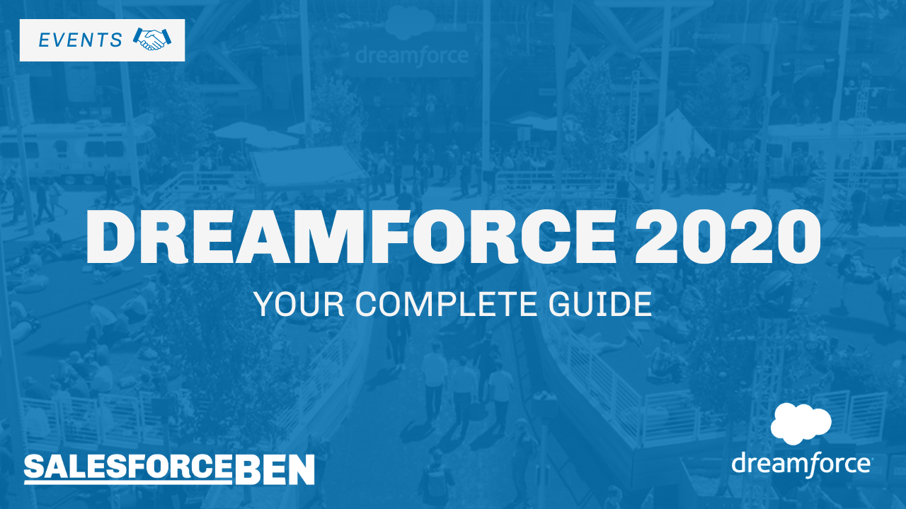 Complete Guide to Dreamforce 2020
