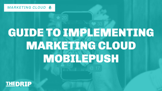 Guide to Implementing Marketing Cloud MobilePush