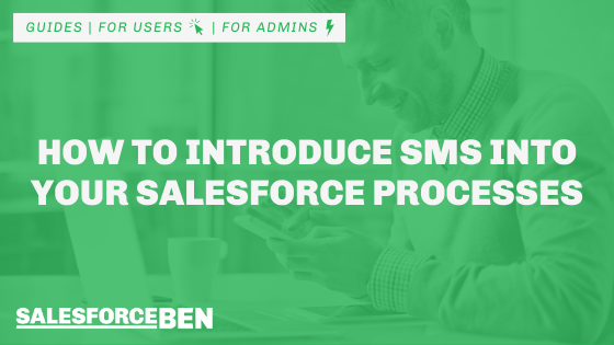 How to Introduce SMS Into Your Salesforce Processes