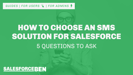 How to Choose an SMS Solution for Salesforce – 5 Questions to Ask