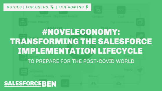 #NovelEconomy: Transforming the Salesforce Implementation Lifecycle to Prepare for the Post-COVID World