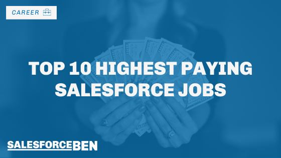 Top 10 Highest Paying Salesforce Jobs