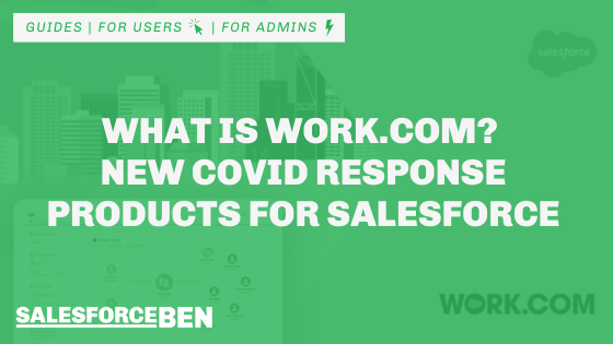 What Is Work.Com? New COVID Response Products for Salesforce