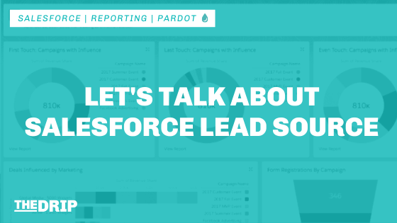 Let's Talk About Salesforce Lead Source