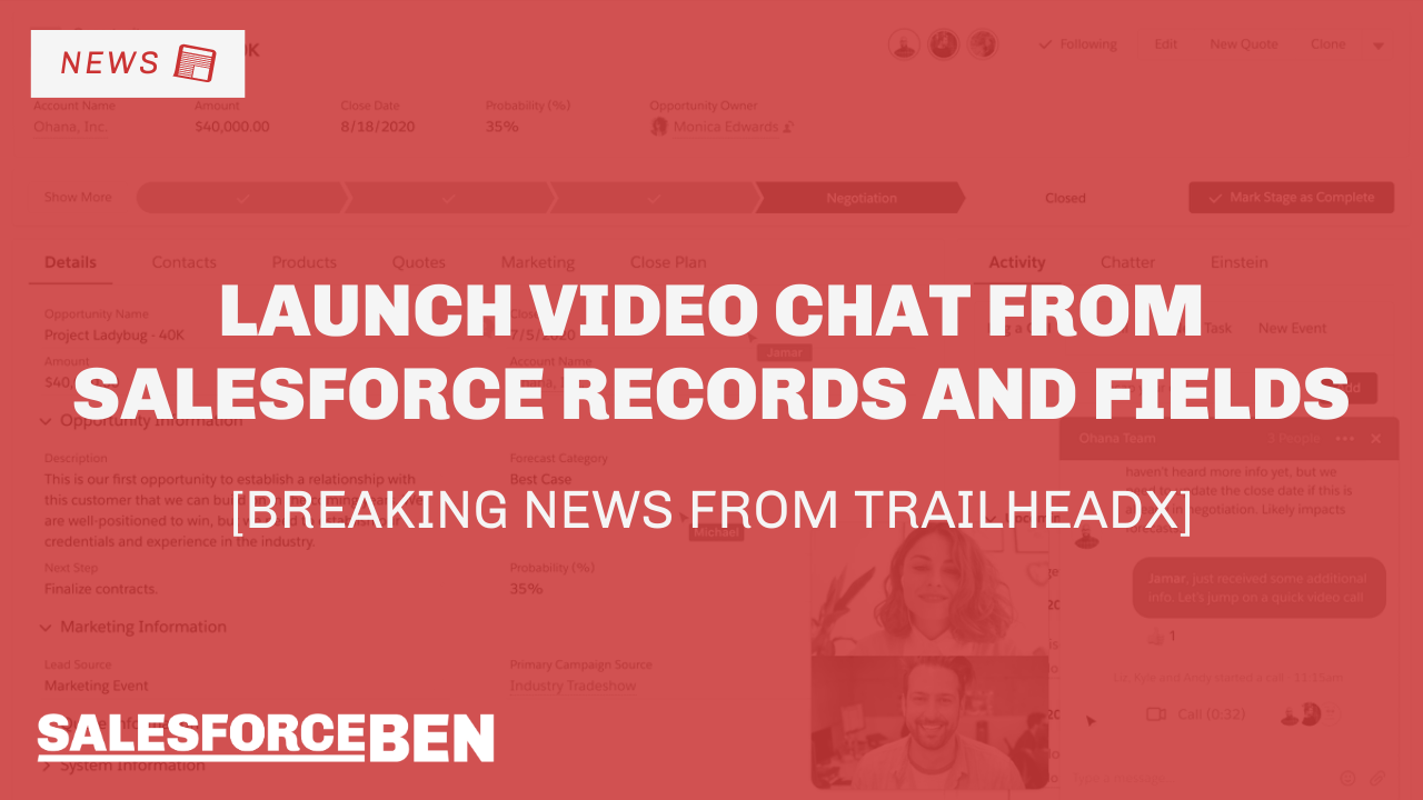 Launch Instant Messaging & Video Chat from Salesforce Records and Fields [Breaking News from TrailheaDX]