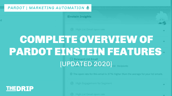 Complete Overview of Pardot Einstein Features [Updated 2020]