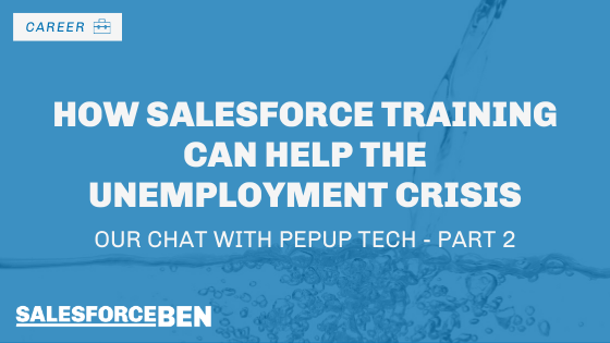 How Salesforce Training Can Help the Unemployment Crisis