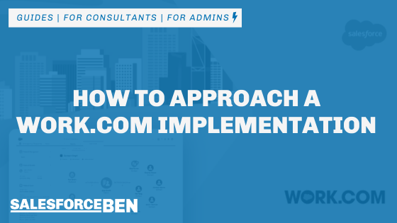 How to Approach a Work.Com Implementation