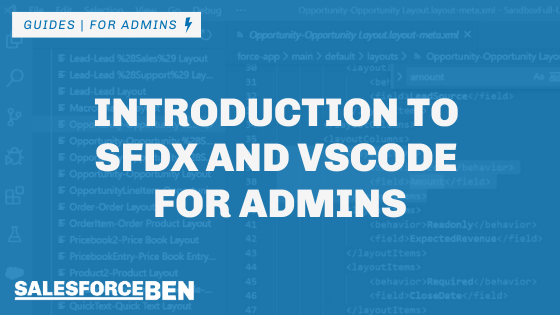 Introduction to SFDX and VSCode for Admins
