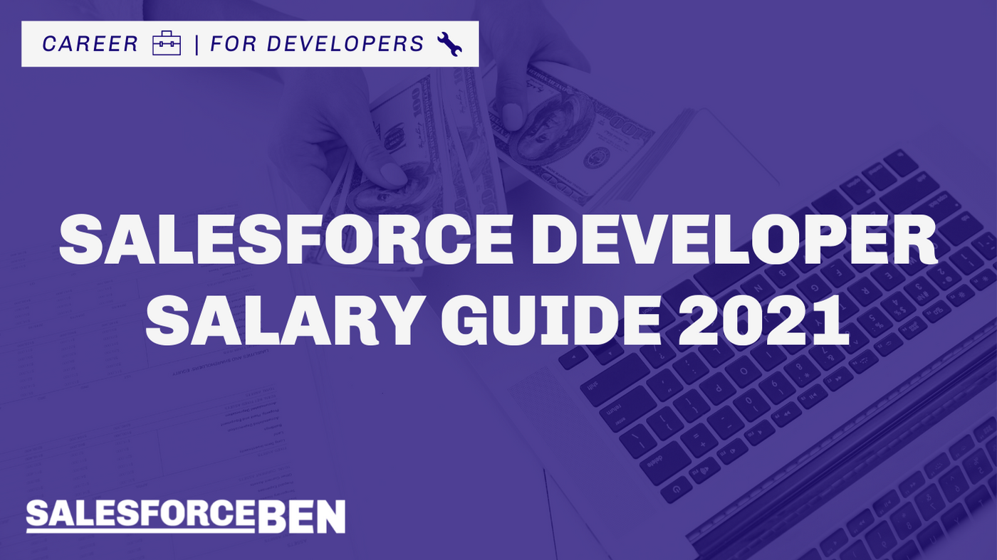 Salesforce Developer Salary Guide 2021