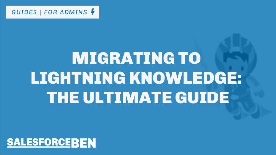 Migrating to Lightning Knowledge: The Ultimate Guide