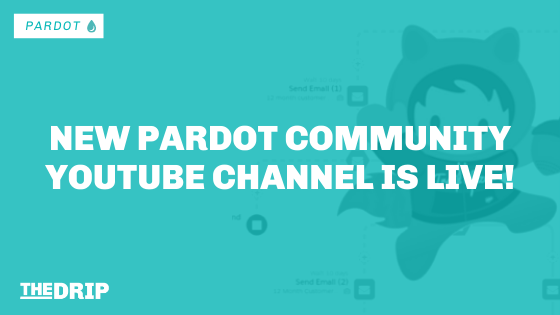 New Pardot Community YouTube Channel Is Live!