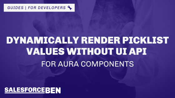 Dynamically Render Picklist Values Without UI API For Aura Components