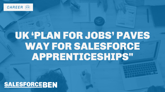 UK 'Plan for Jobs' Paves Way for Salesforce Apprenticeships