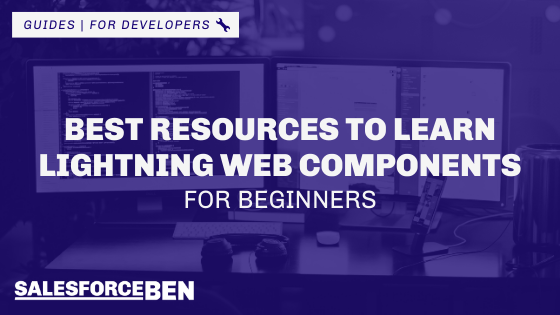 Learn Lightning Web Components With These Beginner Resources