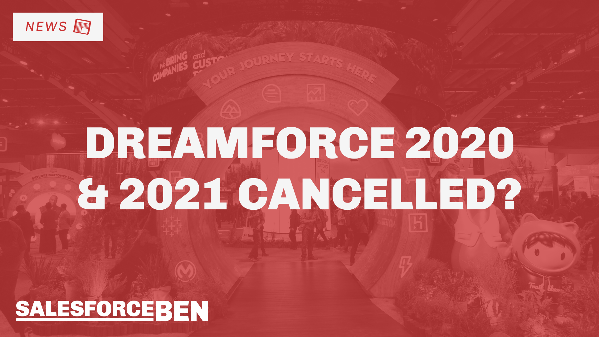 Will Virtual Dreamforce 2020 & Dreamforce 2021 be Cancelled?