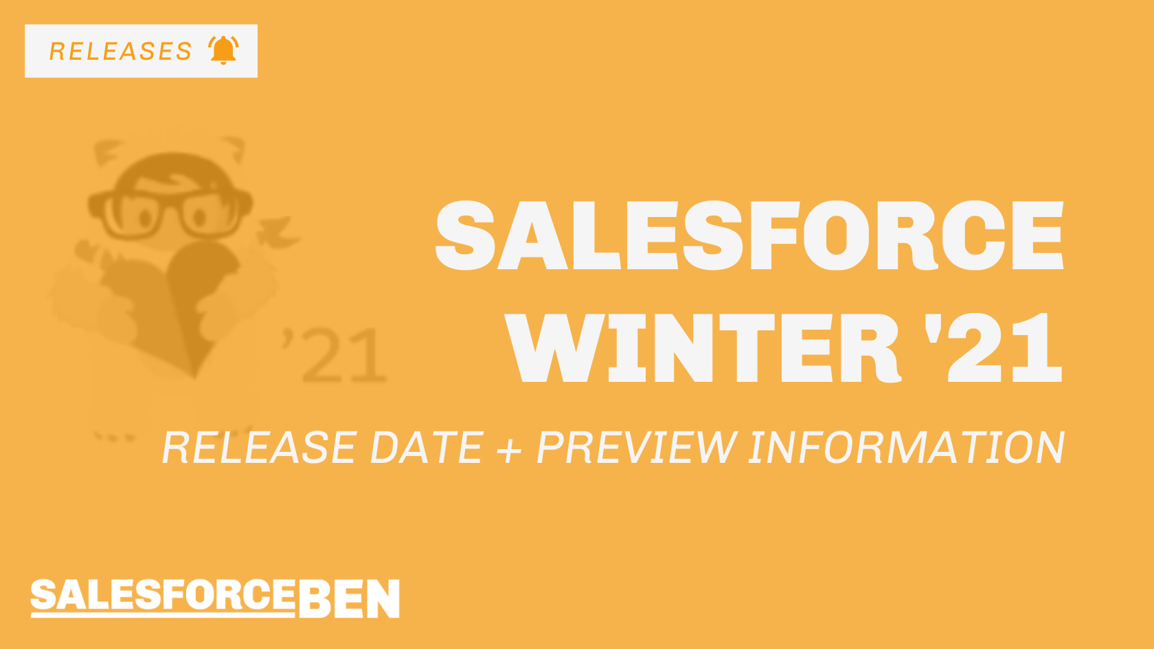 Salesforce Winter '21 Release Date + Preview Information