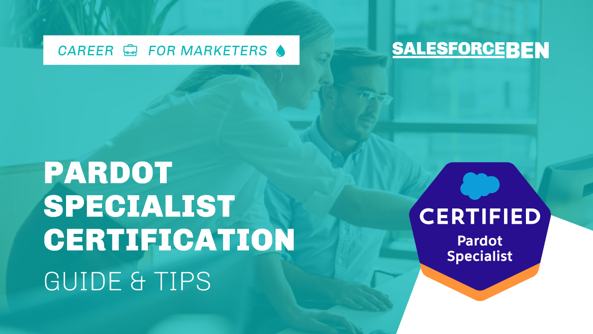 Pardot Specialist Certification Guide & Tips [Updated 2020]